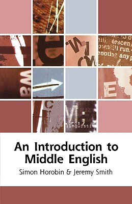 An Introduction to Middle English By Horobin, Simon/ Smith, Jeremy
